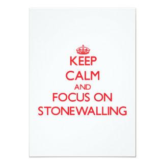 Guarde la calma y el foco en Stonewalling Invitación
