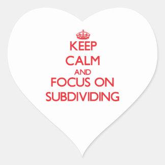 Guarde la calma y el foco en subdividirse pegatina corazon personalizadas