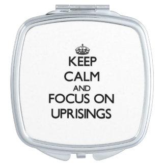 Guarde la calma y el foco en sublevaciones espejos compactos