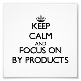 Guarde la calma y el foco en subproductos