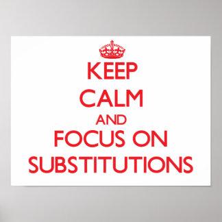 Guarde la calma y el foco en substituciones impresiones