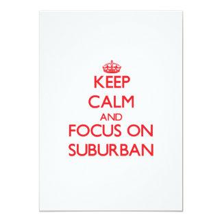 """Guarde la calma y el foco en suburbano invitación 5"""" x 7"""""""