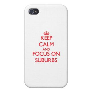 Guarde la calma y el foco en suburbios iPhone 4 carcasa