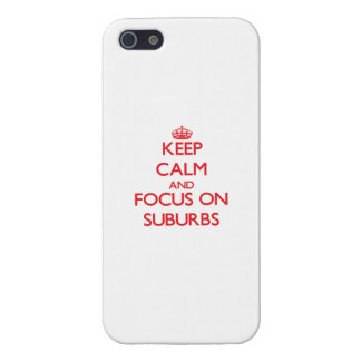 Guarde la calma y el foco en suburbios iPhone 5 cárcasas