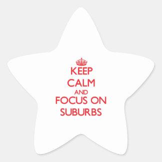 Guarde la calma y el foco en suburbios colcomanias forma de estrella