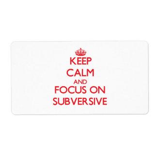 Guarde la calma y el foco en Subversive Etiqueta De Envío