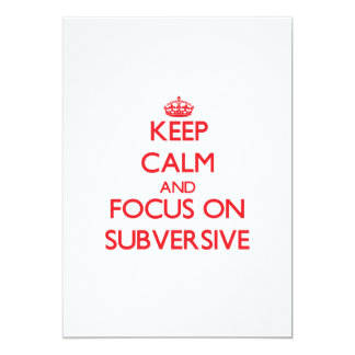 """Guarde la calma y el foco en Subversive Invitación 5"""" X 7"""""""