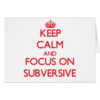 Guarde la calma y el foco en Subversive Tarjeta De Felicitación