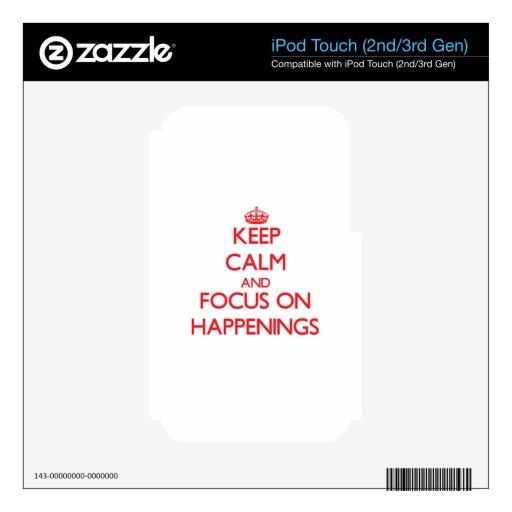Guarde la calma y el foco en sucesos calcomanías para iPod touch 3G