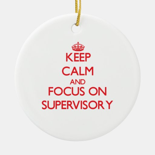 Guarde la calma y el foco en supervisor ornamentos de reyes