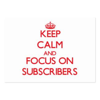 Guarde la calma y el foco en suscriptores tarjetas de negocios