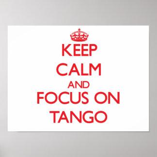 Guarde la calma y el foco en tango poster