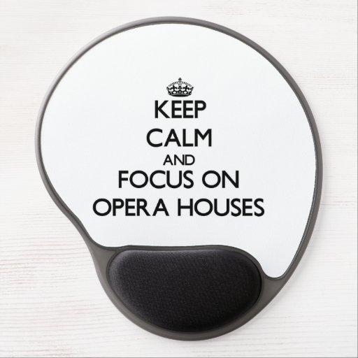 Guarde la calma y el foco en teatros de la ópera alfombrillas de raton con gel