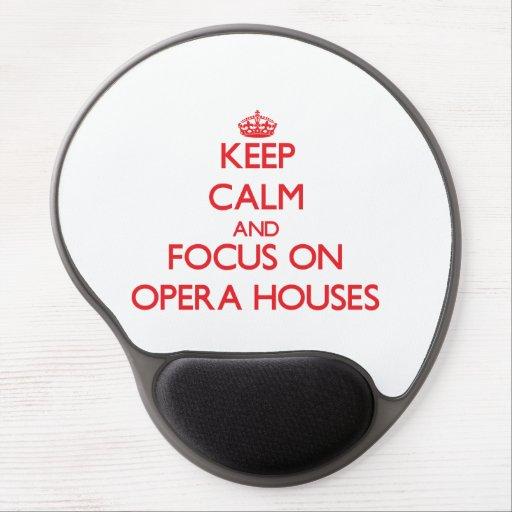 Guarde la calma y el foco en teatros de la ópera alfombrillas de ratón con gel