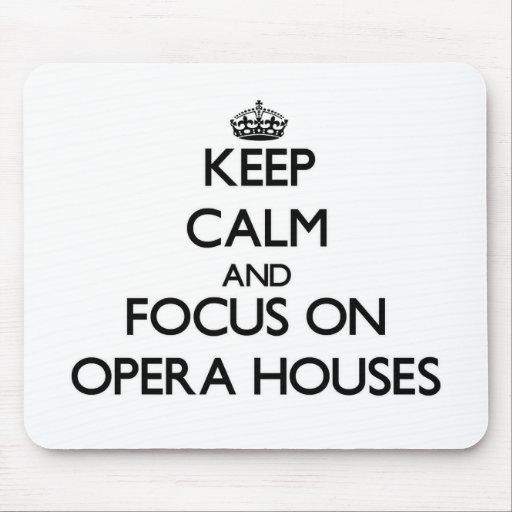 Guarde la calma y el foco en teatros de la ópera tapete de ratones