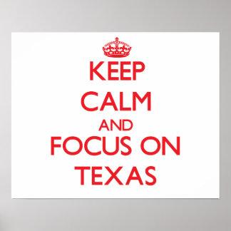 Guarde la calma y el foco en Tejas Poster