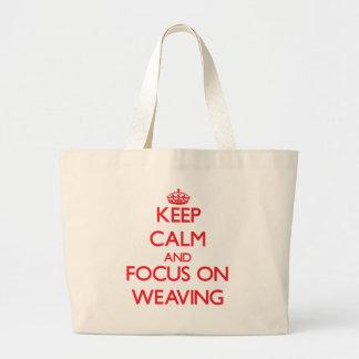 Guarde la calma y el foco en tejer bolsa tela grande