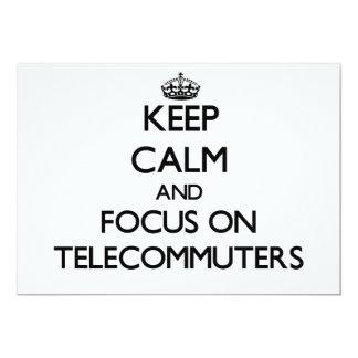 Guarde la calma y el foco en Telecommuters Invitación Personalizada