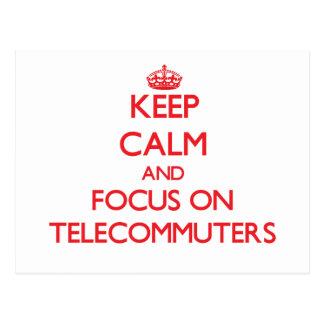 Guarde la calma y el foco en Telecommuters Tarjetas Postales