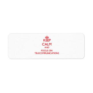Guarde la calma y el foco en telecomunicaciones etiqueta de remite