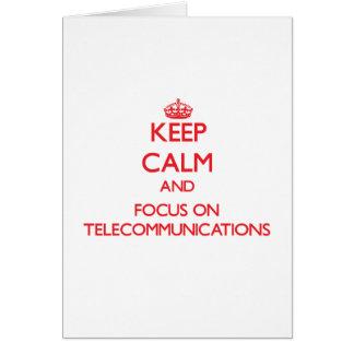 Guarde la calma y el foco en telecomunicaciones tarjetas