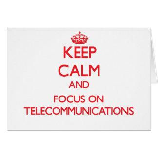 Guarde la calma y el foco en telecomunicaciones tarjeta