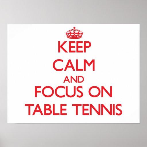Guarde la calma y el foco en tenis de mesa poster