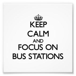 Guarde la calma y el foco en términos de autobuses impresiones fotograficas