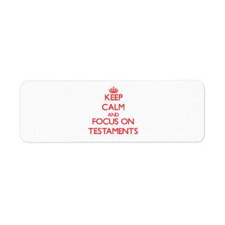 Guarde la calma y el foco en testamentos etiquetas de remite