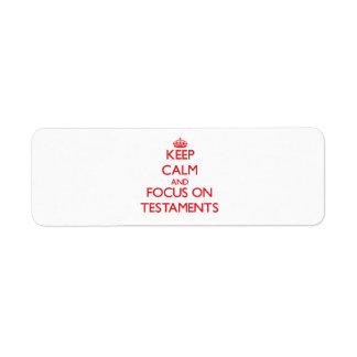Guarde la calma y el foco en testamentos etiqueta de remite