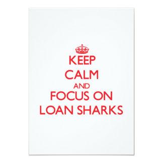 """Guarde la calma y el foco en tiburones de préstamo invitación 5"""" x 7"""""""