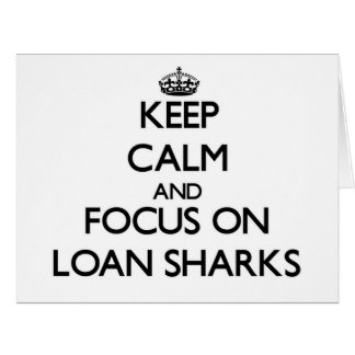 Guarde la calma y el foco en tiburones de préstamo tarjeta de felicitación grande