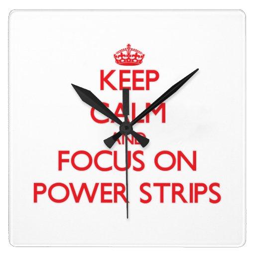 Guarde la calma y el foco en tiras del poder reloj