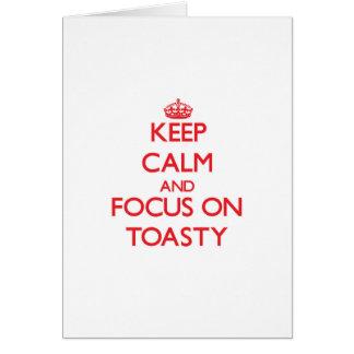 Guarde la calma y el foco en Toasty Tarjetón