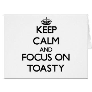 Guarde la calma y el foco en Toasty Tarjetas