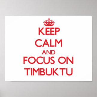 Guarde la calma y el foco en Tombuctú Póster