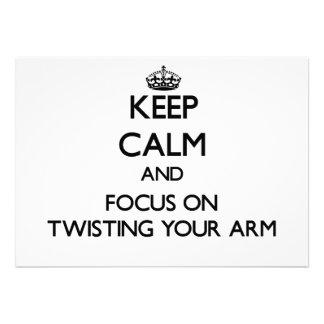 Guarde la calma y el foco en torcer su brazo