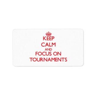 Guarde la calma y el foco en torneos etiquetas de dirección