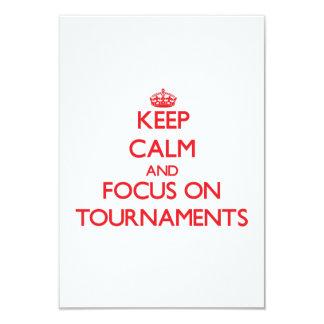 """Guarde la calma y el foco en torneos invitación 3.5"""" x 5"""""""