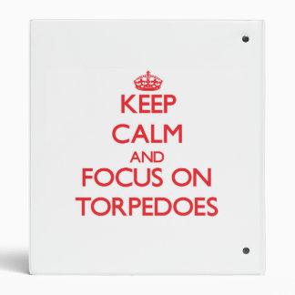 Guarde la calma y el foco en torpedos