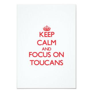 """Guarde la calma y el foco en Toucans Invitación 3.5"""" X 5"""""""