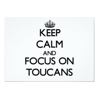 """Guarde la calma y el foco en Toucans Invitación 5"""" X 7"""""""