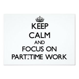 """Guarde la calma y el foco en trabajo a tiempo invitación 5"""" x 7"""""""