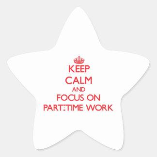 Guarde la calma y el foco en trabajo a tiempo pegatina en forma de estrella