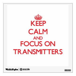 Guarde la calma y el foco en transmisores