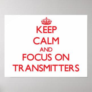 Guarde la calma y el foco en transmisores poster