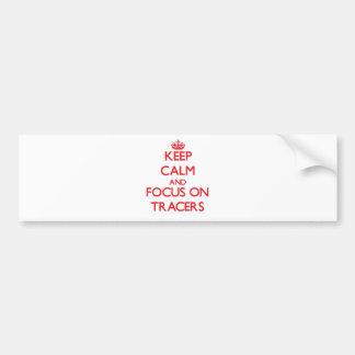 Guarde la calma y el foco en trazalíneas etiqueta de parachoque