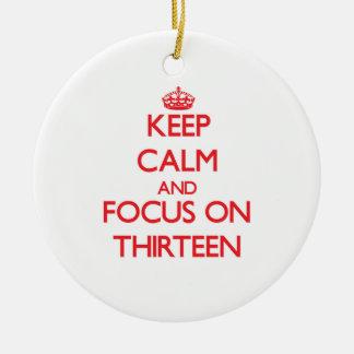 Guarde la calma y el foco en trece adorno para reyes