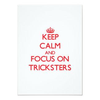 """Guarde la calma y el foco en Tricksters Invitación 5"""" X 7"""""""