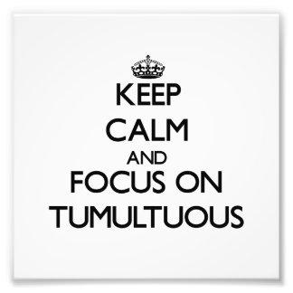 Guarde la calma y el foco en tumultuoso